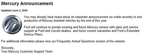 Ford Motor Co. anunció que a fin de 2010 cierra Mercury.